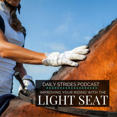 Cover art for Improving Your Riding with Your Light Seat