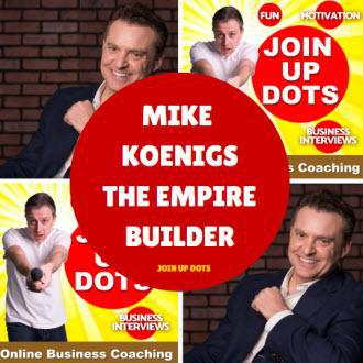 Cover art for Mike Koenigs: Helping Experts Build Empires