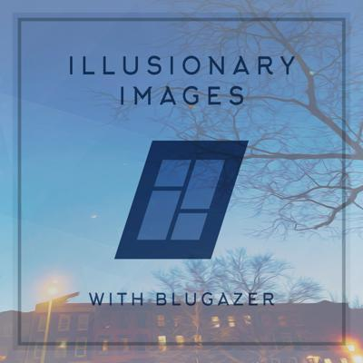 Cover art for Blugazer - Illusionary Images Podcast 102
