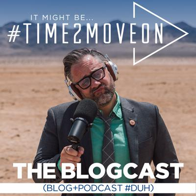 It Might Be #Time2MoveOn
