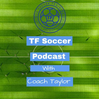 The TF Soccer Podcast