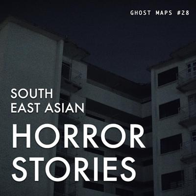 Cover art for The Haunting Laughter of Ghost Children - GHOST MAPS - True Southeast Asian Horror Stories #28