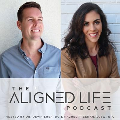 The Aligned Life Podcast: Take Control of Your Health
