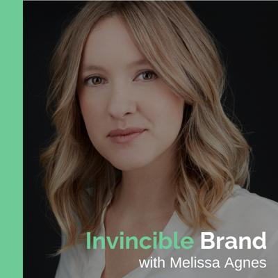 Invincible Brand with Melissa Agnes