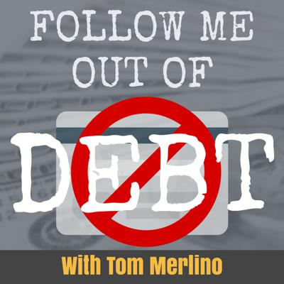 Follow Me out of Debt | Get out of debt and get into prosperity!