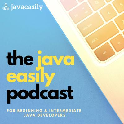 The Java Easily Podcast