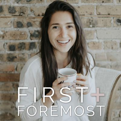 First + Foremost