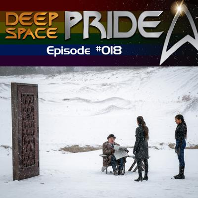 Cover art for Deep Space Pride: A Gay Star Trek Podcast 018 - Discovery Season 3, Episodes 9 & 10