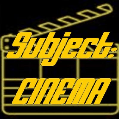 """Subject:CINEMA #357 - """"Media And Movies: Don't Touch That Dial!"""""""