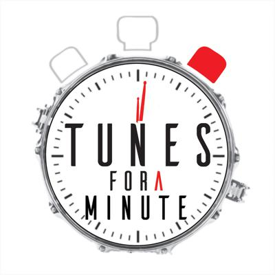 Tunes For A Minute Podcast