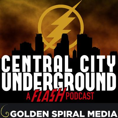 Central City Underground - A Flash Fan Podcast