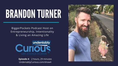 Cover art for 4: Brandon Turner of BiggerPockets on Entrepreneurship, Intentionality & How to Live an Amazing Life