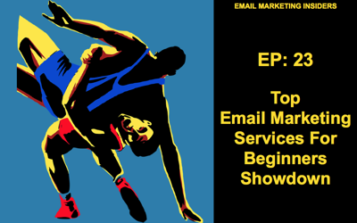 Cover art for EP: 23  The Top Email Marketing Services For Beginners Showdown