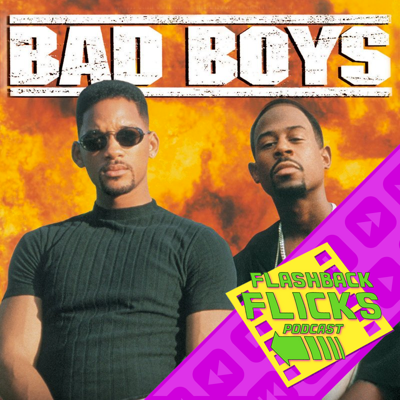 Cover art for Bad Boys (1995) Movie Review | Flashback Flicks Podcast