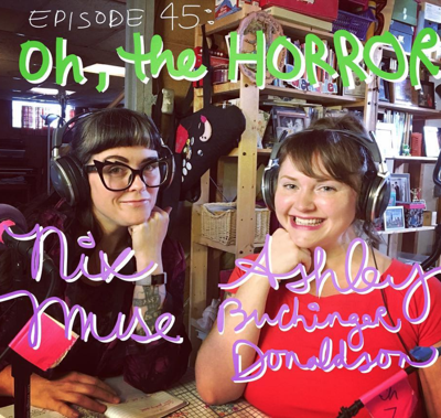 Cover art for Episode 45: Oh, the Horror!