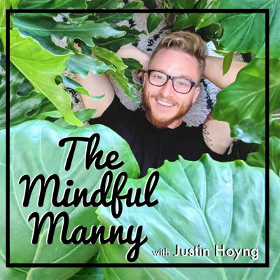 The Mindful Manny Podcast