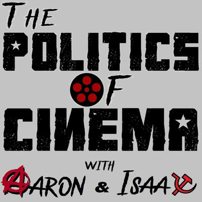 Politics of Cinema is the show where - you guessed it - film & society, movies & activism, cinema & politics go hand in hand.   On each episode we pick a film; sometimes current and sometimes from the riches of world cinema's 100+ year history, and take a deep dive into what the film is really saying about the world. Both overtly and covertly.