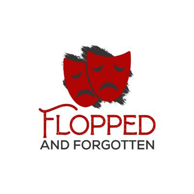 Flopped and Forgotten