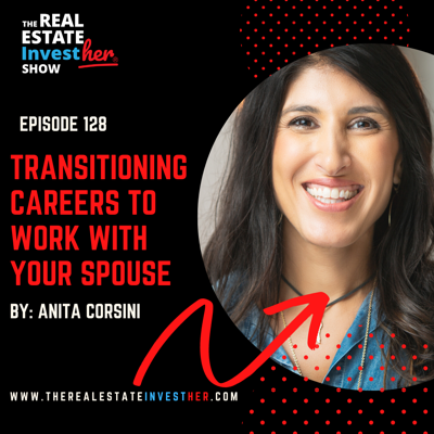 Cover art for EP 128: Transitioning Careers to Work with Your Spouse with HGTV Star, Anita Corsini