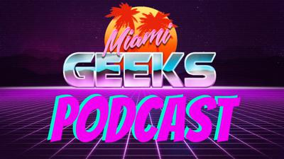 Miami Geeks video game podcast