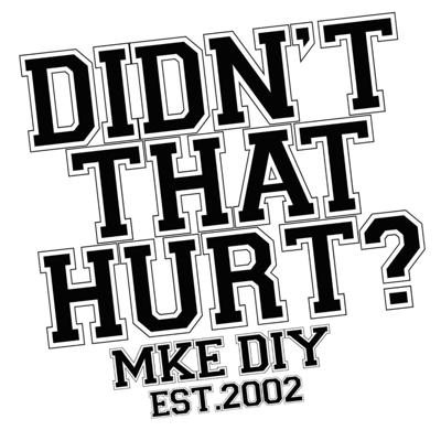 Didn't That Hurt? The Podcast