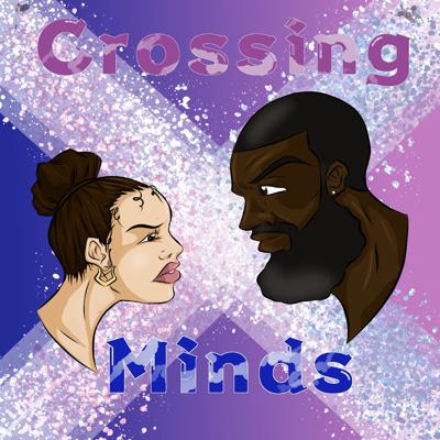 The Crossing Minds Podcast
