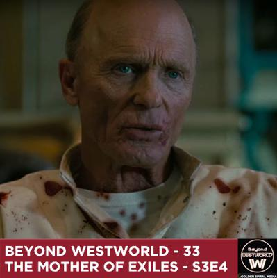 Cover art for The Mother of Exiles - Westworld S3E4