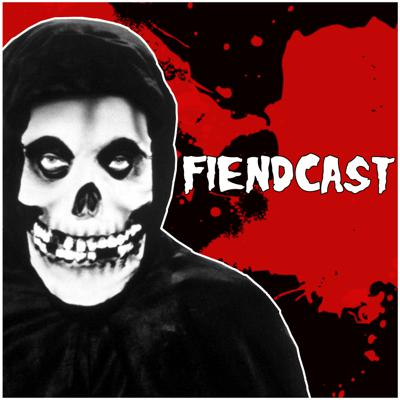 the Fiendcast