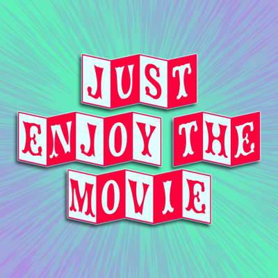 The podcast where two film nerds REFUSE to simply enjoy the movie, and instead pull flawed movies apart and put them back together into something better.