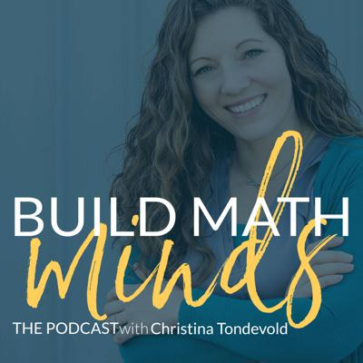 The Build Math Minds Podcast