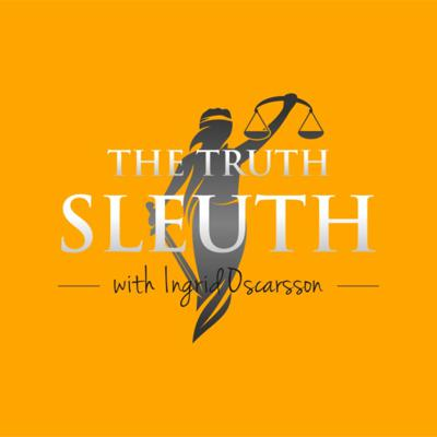Cover art for Ep.00 Welcome To The Truth Sleuth with Ingrid Oscarsson