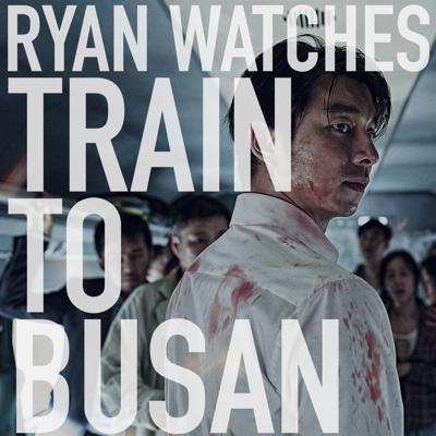 Cover art for Ryan Watches Train to Busan