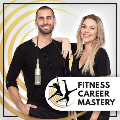 Fitness Career Mastery Podcast