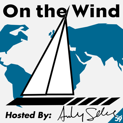 'On the Wind,' is THE podcast about offshore sailing, where professional sailor Andy Schell interviews sailors from around the world to discover what inspires them in an effort to inspire you! Andy has interviewed everyone from legends like Sir Robin Knox-Johnston, to tech gurus like Nigel Calder, boat builders like Magnus Rassy (of Hallberg Rassy), inspirational family sailors like Totem, YouTube stars SV Delos & Andy's personal favorite, Arctic sailor and octogenarian Bob Shepton. Thanks for listening & HOLD FAST!