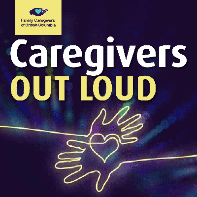 Caregivers Out Loud
