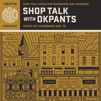Cover art for Shop Talk Looks How Businesses Are Changing with OKpants
