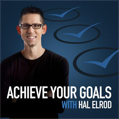 Achieve Your Goals with Hal Elrod is a weekly podcast dedicated to empowering and equipping you with practical advice and strategies to achieve your goals and dreams.   If you are looking for help with achieving your goals in any (or EVERY) area of your life, Hal will give you the inspiration, motivation, and action plan to take yourself and your life to the next level. Subscribe to the podcast and get a new episode every Wednesday.