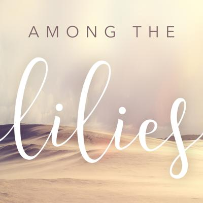 Among The Lilies is the show for ladies who are tired of pretending and are ready to be real.