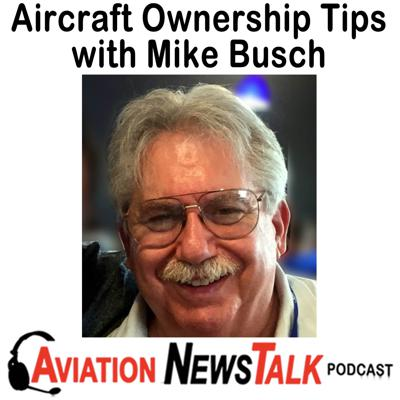 Cover art for 147 Essential Tips on Aircraft Ownership – Interview with Mike Busch of Savvy Aviation