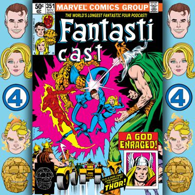 Cover art for Episode 351: Fantastic Four #225 - The Blind God's Experience