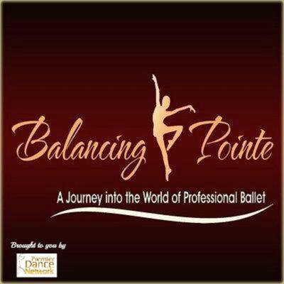 Ballet Uncovered ~ Balancing Pointe Podcast