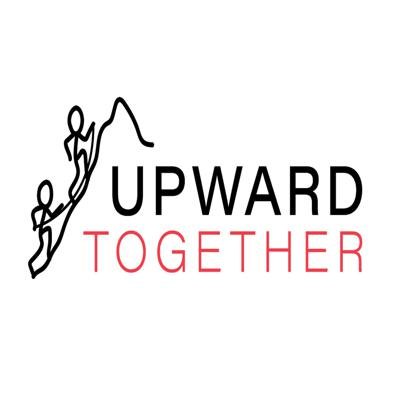 Upward Together Podcast