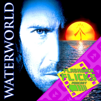 Cover art for Waterworld (1995) Movie Review | Flashback Flicks Podcast