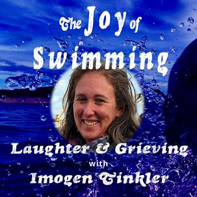 Cover art for Laughter and Grieving with Imogen Tinkler