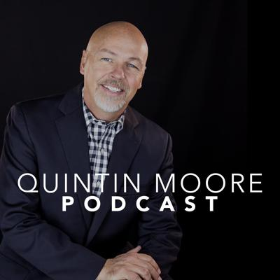 Quintin Moore Podcast