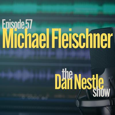 Cover art for 057: Michael Fleischner: Do the Work and Win the Day