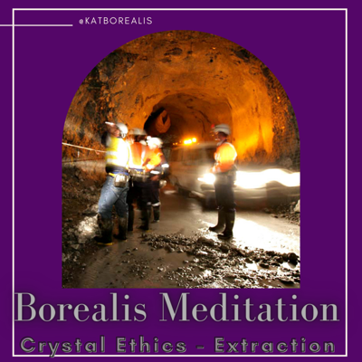 Cover art for Borealis Meditation S04E15 - Crystal Ethics - Extraction