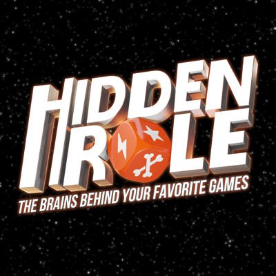 Hidden Role: The Brains Behind Your Favorite Games