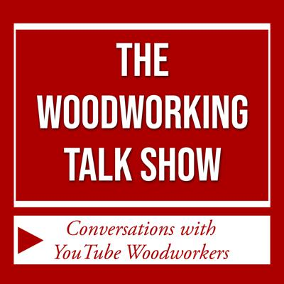 The Woodworking Talk Show with Steve Ramsey