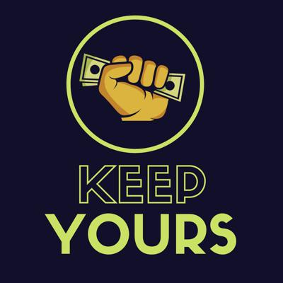 Keep Yours